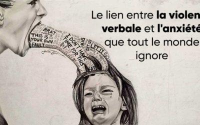 Le lien entre la violence verbale et l'anxiété que tout le monde ignore